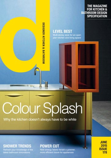 Designer Kitchen & Bathroom issue Designer Kitchen & Bathroom June 2015