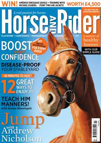 Horse&Rider Magazine - UK equestrian magazine for Horse and Rider issue Horse&Rider July 2015