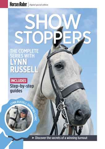 Horse&Rider Magazine - UK equestrian magazine for Horse and Rider issue H&R Special – Lynn Russell – Show Stoppers