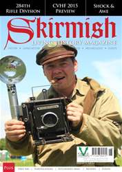 Skirmish Living History issue Skirmish Magazine Issue 112