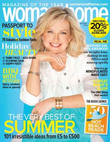 Woman & Home issue August 2015