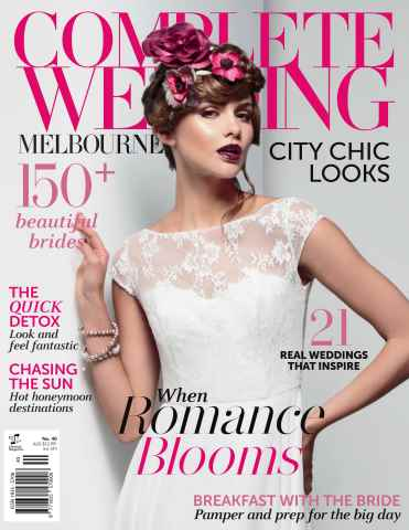 Complete Wedding Melbourne issue Issue#40 2015