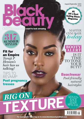 Black Beauty & Hair – the UK's No. 1 black magazine issue August/Sept 2015