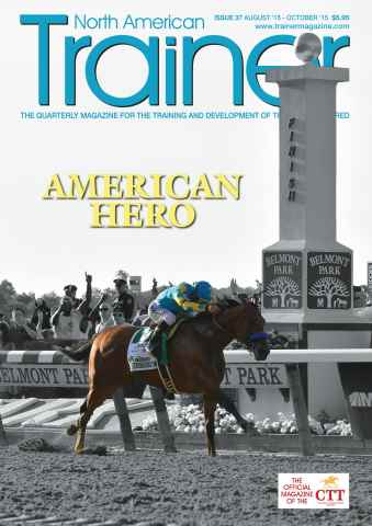 North American Trainer Magazine - horse racing issue August-October 2015 – Issue 37