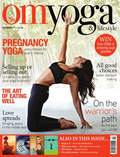 OM Yoga UK Magazine issue September 2015