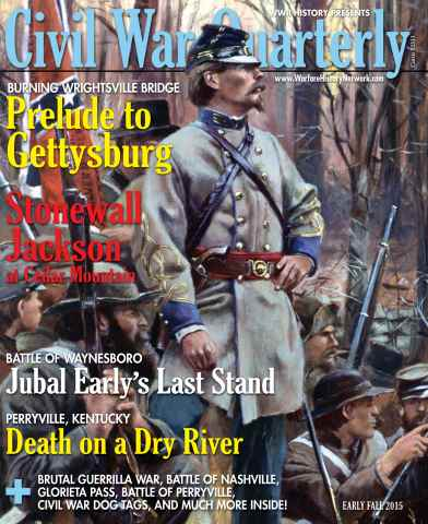 Civil War Quarterly issue Early Fall 2015