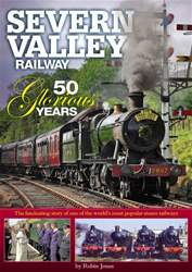 Severn Valley Railway - 50 Glorious Years issue Severn Valley Railway - 50 Glorious Years