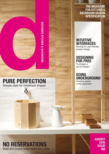 Designer Kitchen & Bathroom issue Designer Kitchen & Bathroom Magazine August 2015