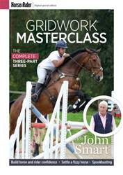 Horse&Rider Magazine - UK equestrian magazine for Horse and Rider issue John Smart – Gridwork Masterclass