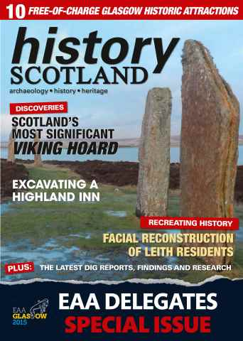 History Scotland issue HISTORY SCOTLAND - EAA GLASGOW 2015