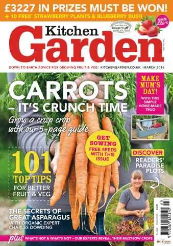 Kitchen Garden Magazine issue March 2016
