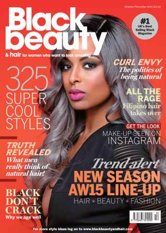 Black Beauty & Hair – the UK's No. 1 black magazine issue October/November 2015