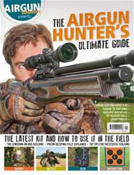 Airgun Shooter issue Airgun Shooter presents...The Airgun Hunter's Ultimate Guide