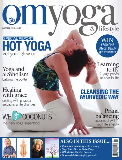 OM Yoga UK Magazine issue October 2015