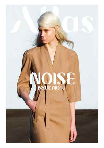 Atlas Magazine issue The Noise Issue