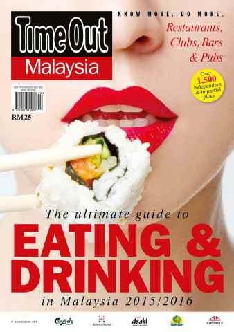 Time Out Malaysia issue Eating & Drinking Guide 2015/16