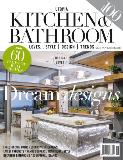 Utopia Kitchen & Bathroom issue Utopia Kitchen & Bathroom Magazine November Issue