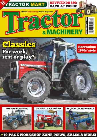 Tractor & Machinery issue Vol. 21 No. 13 Classics. For work, rest or play?