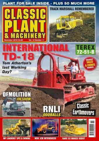 Classic Plant & Machinery issue Vol 13. No 14 International TD-18