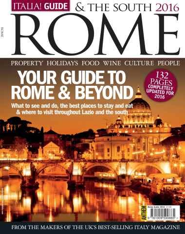 Italia! Guide to Rome issue Italia! Guide to Rome & the South 2016