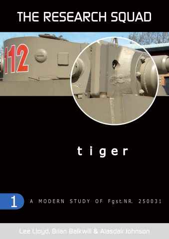 Modellers Reference Library issue Tiger: A Modern study of Fgst.NR. 250031