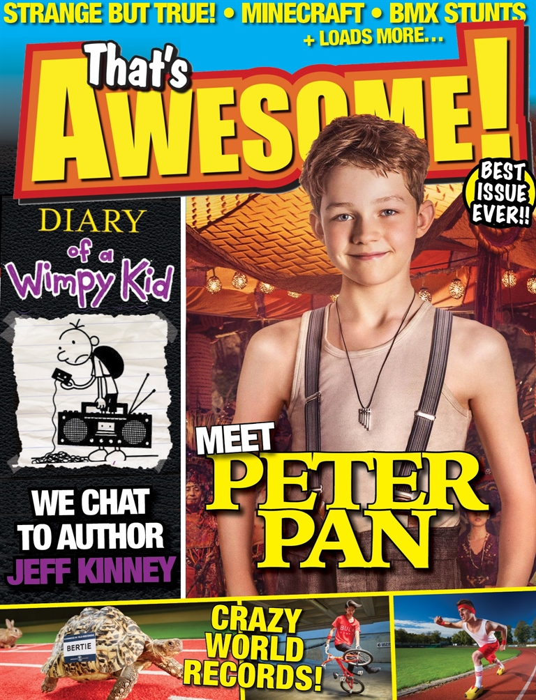 That's Awesome! - the interactive kids' magazine issue Issue 13 - Diary of a Wimpy Kid, Pan and more!