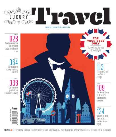 Luxury Travel issue Luxury Travel magazine issue 64 – Spring 2015