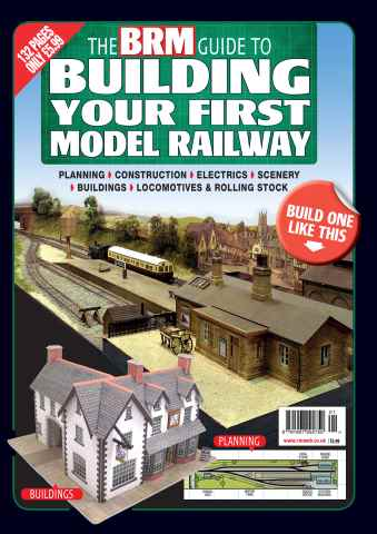 British Railway Modelling issue The BRM Guide To Building Your First Model Railway
