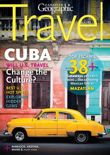 Canadian Geographic issue Nov. Travel 2015