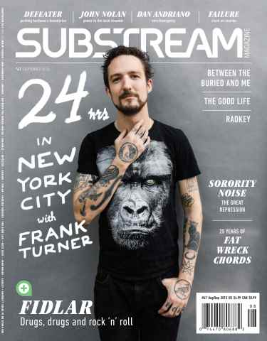 Substream Magazine issue Issue 47 Featuring Frank Turner