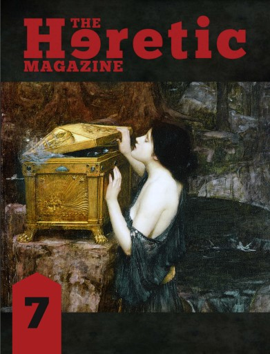 The Heretic Magazine issue Issue 7