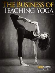 OM Yoga UK Magazine issue The Business of Teaching Yoga 2015