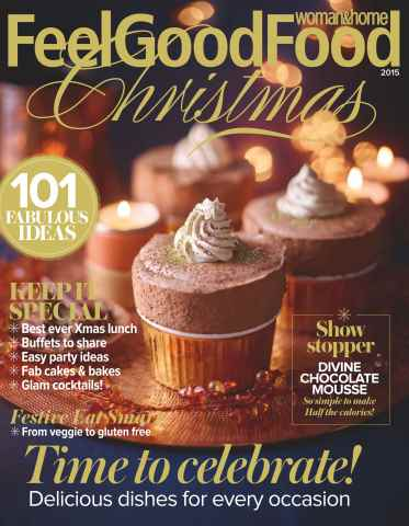 Woman & Home Feel Good Food issue Pre-Christmas Diet