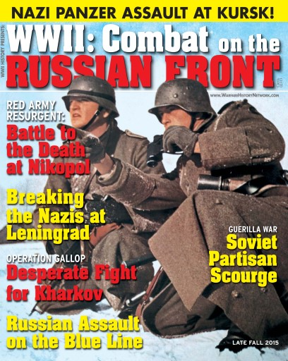 WWII Quarterly issue WWII: Combat on the Russian Front