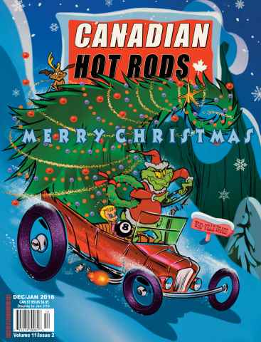 Canadian Hot Rods issue  Dec/Jan 2016 (Volume 11/Issue 2)