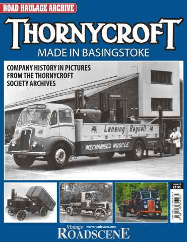 Road Haulage Archive issue No. 4 Thornycroft - Made in Basingstoke.