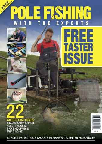Match Fishing issue *FREE TASTER* POLE FISHING WITH THE EXPERTS
