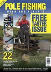 Fishing Reads issue *FREE TASTER* POLE FISHING WITH THE EXPERTS