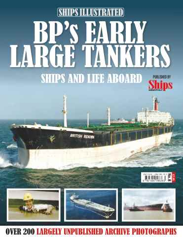Ships Illustrated issue BP's Early Large Tankers