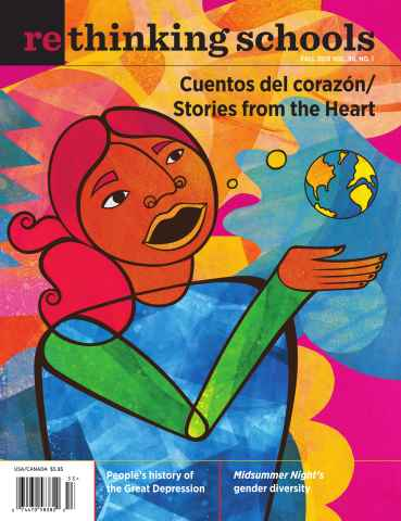 Rethinking Schools issue Fall 2015 -- Volume 30 #1