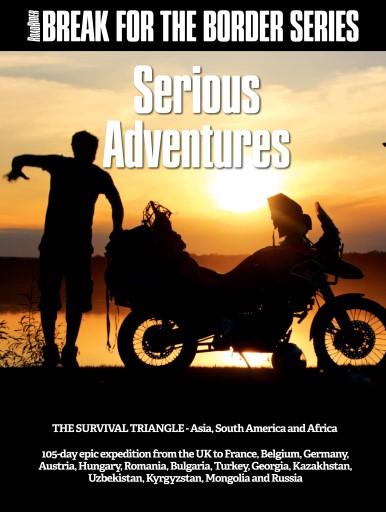 Australian Road Rider issue Break for the Border: Serious Adventures