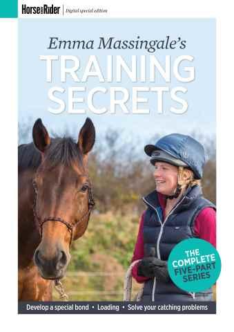 Horse&Rider Magazine - UK equestrian magazine for Horse and Rider issue Emma Massingale's training secrets