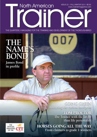 North American Trainer Magazine - horse racing issue Issue 22 - Fall 2011