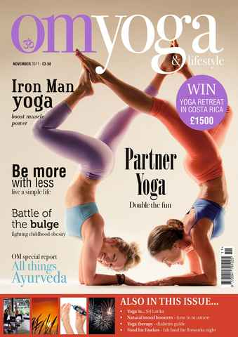 OM Yoga UK Magazine issue November 2011 - Issue 16