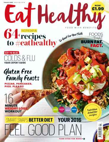 Eat Healthy issue Issue One Jan/Feb 2016