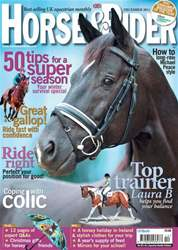 Horse&Rider Magazine - UK equestrian magazine for Horse and Rider issue December 2011