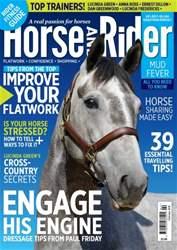 Horse&Rider Magazine - UK equestrian magazine for Horse and Rider issue Horse&Rider Magazine – February 2016