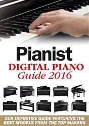 Digital Piano Guide 2016 issue Digital Piano Guide 2016