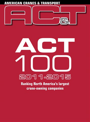 American Cranes & Transport issue ACT 100 Toplist 2011-2015