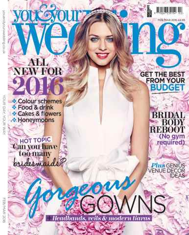 You & Your Wedding issue February/March 2016
